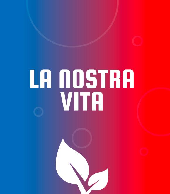 La Nostra Vita 4